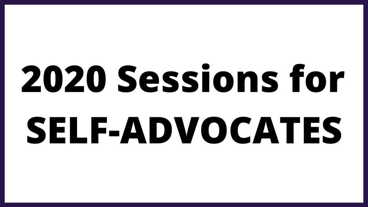 Top 2020 Conference Sessions for Self-Advocates